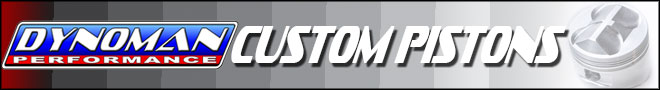 Dynoman Performance Custom Piston Kits
